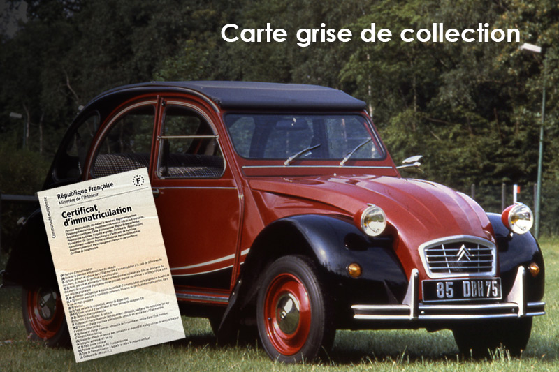 Faire une carte grise de collection